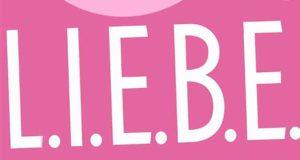 L.I.E.B.E. - Aus eins mach zwei